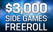 $3k Side Games Freerolls