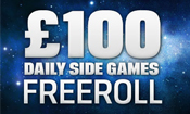 £100 Side Games Freeroll