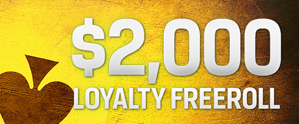 $2k Loyalty Freeroll